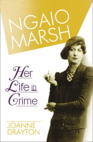 9780007328680: Ngaio Marsh: Her Life in Crime
