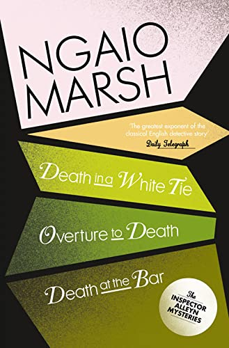 9780007328710: Death in a White Tie / Overture to Death / Death at the Bar (The Ngaio Marsh Collection, Book 3)