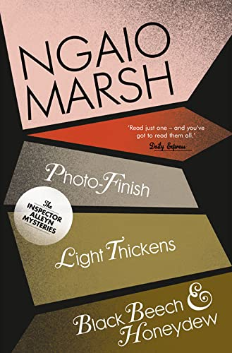 9780007328796: Photo-Finish / Light Thickens / Black Beech and Honeydew (The Ngaio Marsh Collection, Book 11)