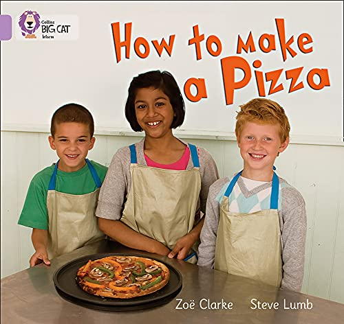 9780007329137: Collins Big Cat - How to Make a Pizza: Band 00/Lilac
