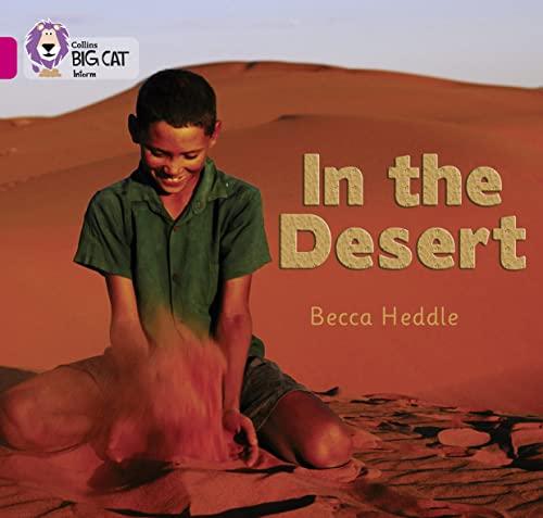 9780007329175: In the Desert (Collins Big Cat)