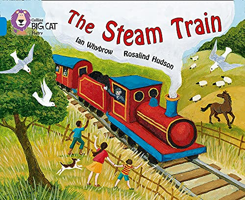 9780007329243: Collins Big Cat - The Steam Train: Band 04/Blue