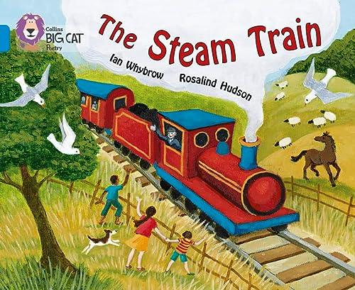 9780007329243: The Steam Train (Collins Big Cat)