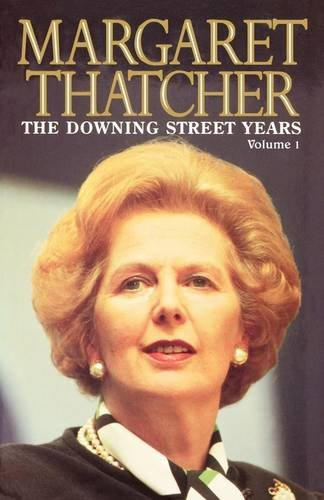 9780007329311: The Downing Street Years Volume 1
