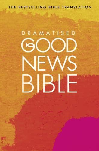 9780007329366: Dramatised Good News Bible