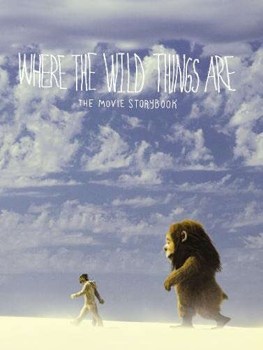 9780007329397: Where the Wild Things Are. Based on the Screenplay by Spike Jonze and Dave Eggers