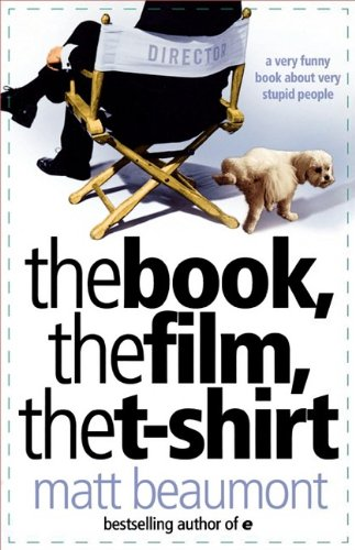 9780007329977: Book, the Film, the T-Shirt