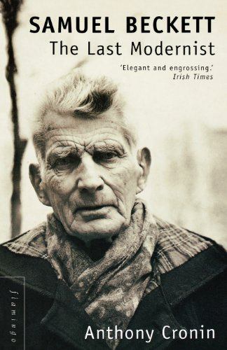 9780007330041: Samuel Beckett: The Last Modernist