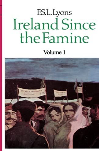 9780007330058: Ireland Since the Famine: Volume 1