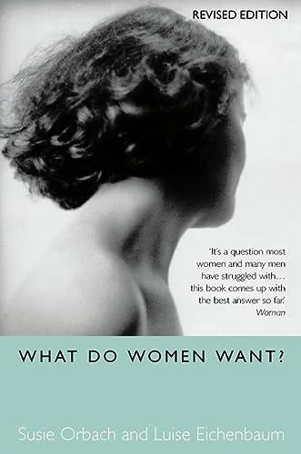 9780007330256: What Do Women Want?