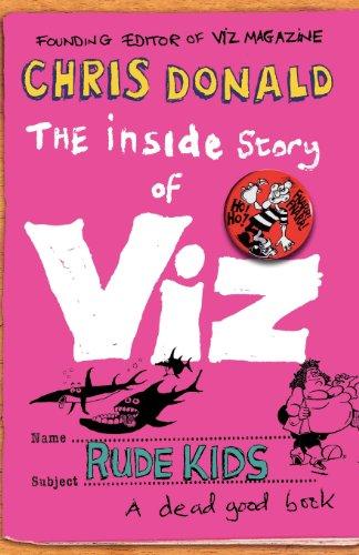9780007330348: The Inside Story of Viz: Rude Kids