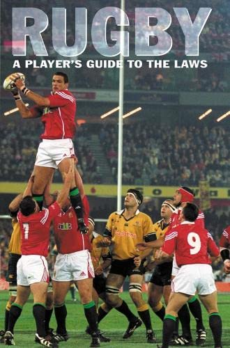 9780007330416: Rugby: A Player's Guide to the Laws