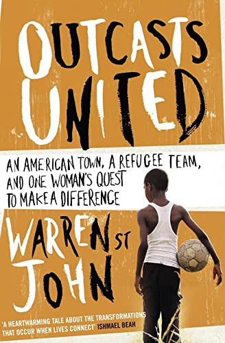 9780007330799: Outcasts United: A Refugee Team, an American Town