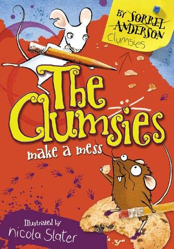 9780007330904: The Clumsies Make A Mess (The Clumsies, Book 1)