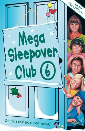 9780007331024: Mega Sleepover 6: Winter Collection (The Sleepover Club)