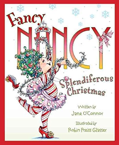 9780007331154: Fancy Nancy: Splendiferous Christmas