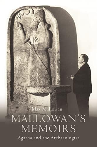 9780007331246: Mallowan's Memoirs: Agatha and the Archaeologist