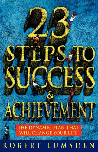 9780007331352: 23 Steps to Success and Achievement: The Dynamic Plan That Will Change Your Life