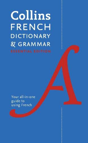 9780007331543: Collins French Essential Dictionary and Grammar (Collins Dictionary and Grammar)