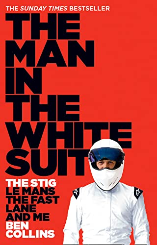 9780007331697: The Man in the White Suit: The Stig, Le Mans, The Fast Lane and Me