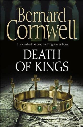 DEATH OF KINGS - BOOK 6 OF THE LAST KINGDOM SERIES - SIGNED FIRST EDITION FIRST PRINTING