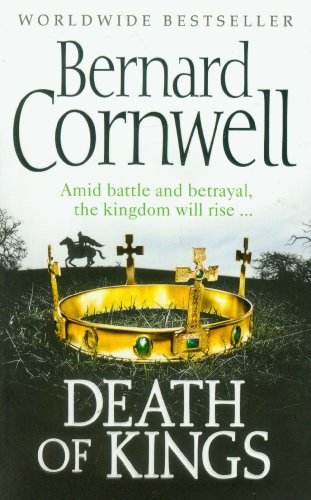 9780007331819: Death of Kings (The Last Kingdom Series, Book 6)