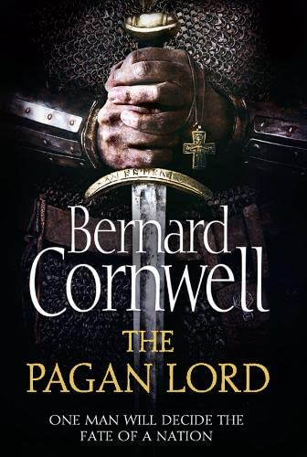 9780007331901: The Pagan Lord (The Last Kingdom Series, Book 7) (The Warrior Chronicles)