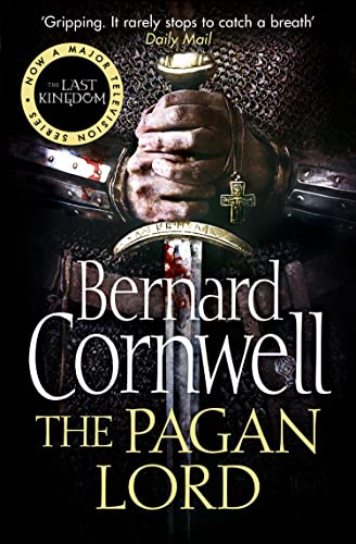9780007331925: The Pagan Lord (The Last Kingdom Series)