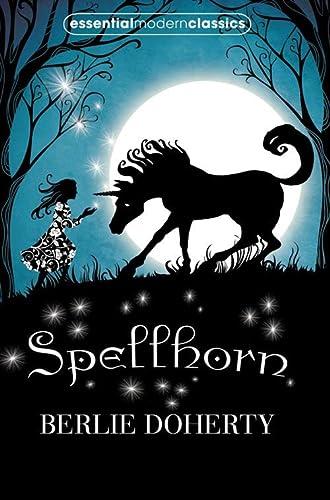 9780007331994: Spellhorn (Essential Modern Classics)