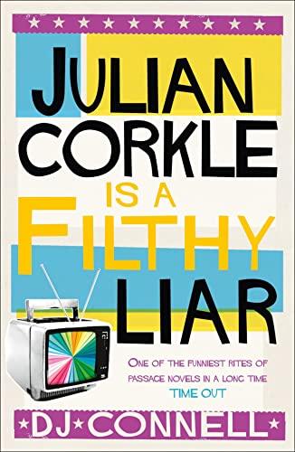 9780007332151: Julian Corkle Is a Filthy Liar
