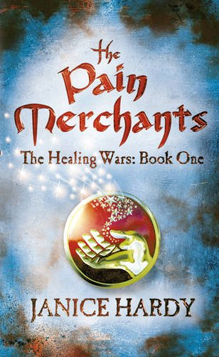 9780007332212: The Pain Merchants (The Healing Wars, Book 1)