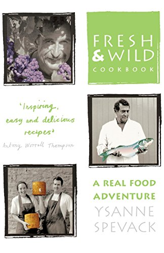 9780007332557: Fresh and Wild Cookbook: A Real Food Adventure