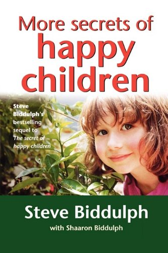 9780007332625: More Secrets of Happy Children: A guide for parents