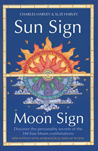 9780007332632: Sun Sign, Moon Sign: Discover the Personality Secrets of the 144 Sun-moon Combinations