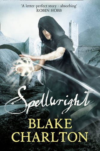 9780007332755: The Spellwright Trilogy (1) - Spellwright: Book 1 of the Spellwright Trilogy