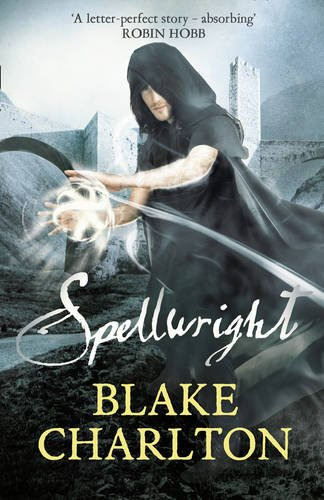 9780007332762: The Spellwright Trilogy (1) - Spellwright: Book 1 of the Spellwright Trilogy