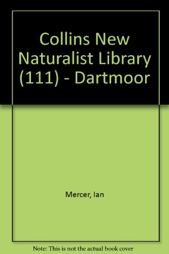 9780007333486: Collins New Naturalist Library (111) - Dartmoor