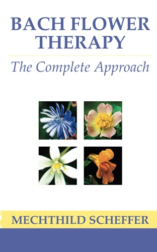 9780007333745: Bach Flower Therapy: The Complete Approach