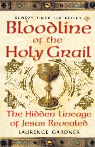 9780007333905: Bloodline of The Holy Grail: The Hidden Lineage of Jesus Revealed