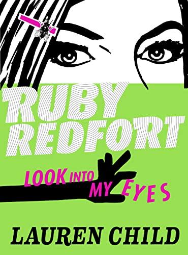 9780007334063: Look Into My Eyes (Ruby Redfort)