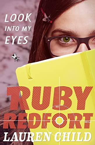 9780007334070: Look into My Eyes (Ruby Redfort)