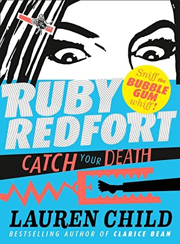 9780007334100: Catch Your Death (Ruby Redfort, Book 3)