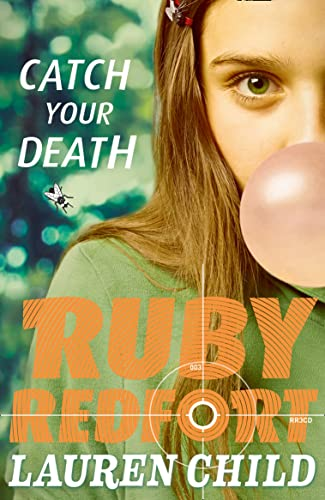 9780007334117: Catch Your Death (Ruby Redfort, Book 3)