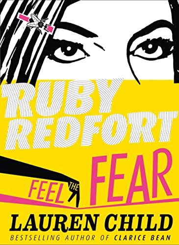 9780007334124: Feel the Fear (Ruby Redfort)