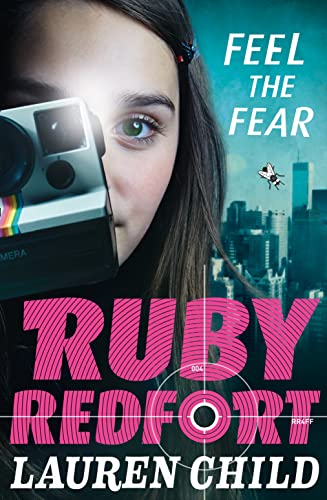 9780007334131: Feel the Fear (Ruby Redfort, Book 4)