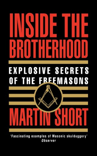 9780007334148: Inside the Brotherhood: Explosive Secrets of the Freemasons
