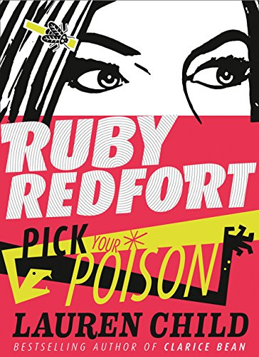 9780007334261: Pick Your Poison (Ruby Redfort)