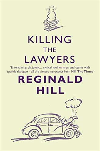 9780007334803: Killing the Lawyers
