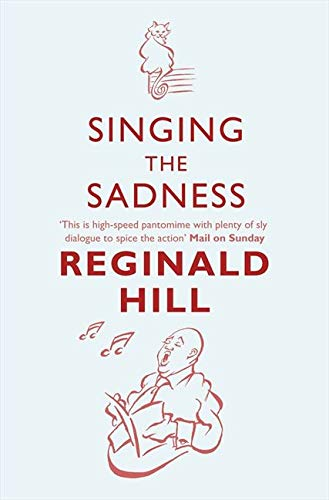 9780007334834: Singing the Sadness (Joe Sixsmith, Book 4)