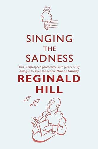 9780007334834: Singing the Sadness (Joe Sixsmith)